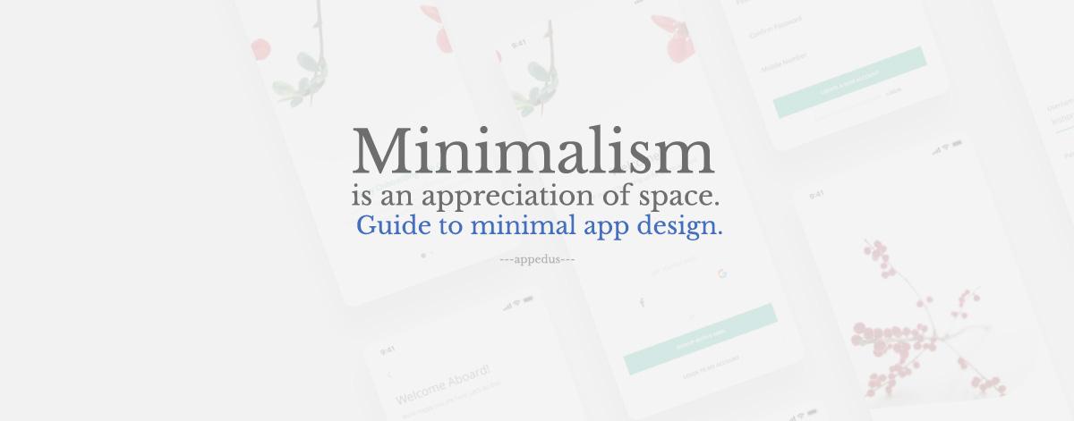 Guide to Minimal App Design